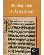 Honfoglalás és Árpád-kor
