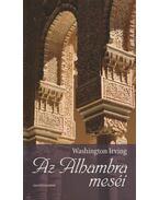 Az Alhambra meséi - Washington Irving