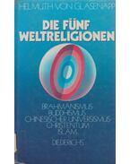 Die fünf Weltreligionen - Helmuth von Glasenapp