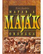 Mayab, a maják országa
