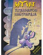 Tutanhamon nagymamája - Roberto Pavanello
