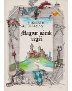 Magyar várak regéi