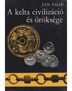 A kelta civilizáció és öröksége