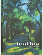 Schadl János 1892-1944
