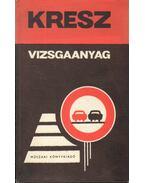 Kresz vizsgaanyag - Schatzl István
