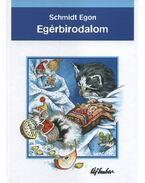 Egérbirodalom (Mesélnek az állatok) - Schmidt Egon