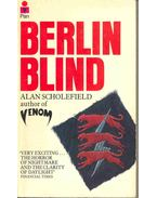 Berlin Blind - Scholefield, Alan