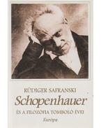 Schopenhauer és a filozófia tomboló évei