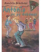 Antónia és az őskáosz - Schröder, Patricia