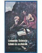 Célok és eszközök - Sciascia, Leonardo