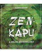 Zen-kapu a belső békességhez - Scott Shaw