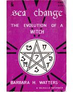 Sea Change: The Evolution of a Witch