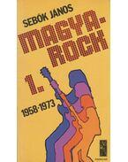 Magya-rock 1. - Sebők János