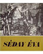 Séday Éva festőművész kiállítása (aláírt)