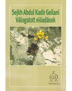 Válogatott előadások - Sejkh Abdul Kadir Geilani