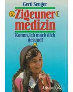 Zigeunermedizin - Senger, Gerti