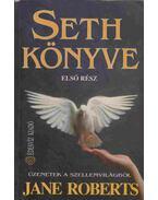 Seth könyve - Első rész