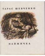 Najmucska (ukrán) - Sevcsenko, Tarasz