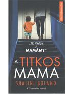 A titkos mama - Shalini Boland