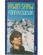 Fönn a csúcson - Shaw, Irwin