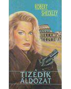 A tizedik áldozat - Sheckley, Robert