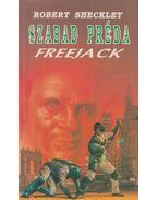 Szabad préda (Freejack) - Sheckley, Robert