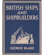British Ships and Shipbuilders