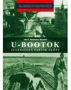 U-bootok ellenséges partok előtt - Showell, Jak P. Mallmann