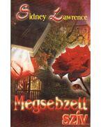 Megsebzett szív - Sidney Lawrence