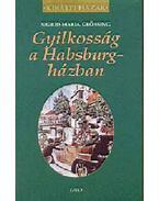 Gyilkosság a Habsburg-házban - Sigrid-Maria Grössing