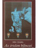 Az értelem bilincsei - Sík Csaba