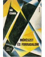 Művészet és forradalom - Sík Csaba