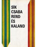 Rend és kaland - Sík Csaba