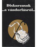 Diskurzusok a vándorlásról - Sik Endre, Tóth Judit