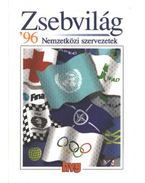 Zsebvilág '96 - Nemzetközi szervezetek - Simon Ákos, Vass Péter
