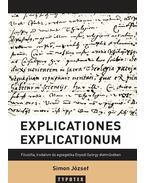 Explicationes explicationum - Filozófia, irodalom és egzegetika Enyedi György életművében - Simon József