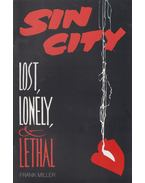 Sin city: Lost, lonely & lethal