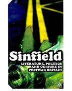 Literature, Politics and Culture in Postwar Britain - Sinfield, Alan