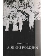 A senki földjén - Sipos Gyula