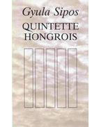 Quintette Hongrois - Sipos Gyula