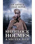 A négyek jele - Sir Arthur Conan Doyle