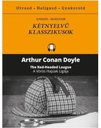 A Vörös Hajúak Ligája - The Red Headed League - Sir Arthur Conan Doyle