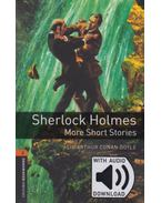 Sherlock Holmes More Short Stories - Oxford Bookworms Library 2 - MP3 Pack - Sir Arthur Conan Doyle