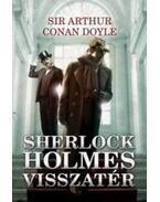 Sherlock Holmes visszatér - Sir Arthur Conan Doyle