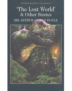 The Lost World and Other Stories - Sir Arthur Conan Doyle