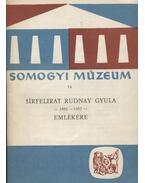 Sírfelirat Rudnay Gyula emlékére