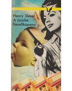 A szürke flanellköpeny - Slesar, Henry