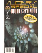 Sliders Special, Vol. 1. No. 2. (Blood & Splendor)