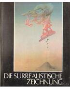 Die surrealistiche zeichnung - Smejkal, Frantisek