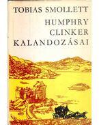 Humphry Clinker kalandozásai - Smollett, Tobias